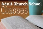 Autumn 2017 Adult Church School Options