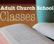 May 2018 Adult Church School Options