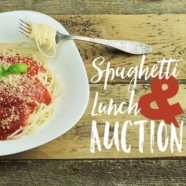 Youth Ministry Spaghetti Lunch & Auction